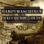 BuCon-Lesung: Dampfmaschinen und rauchende Colts